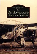 The De Havilland Aircraft Company  by ALLWARD, Maurice & TAYLOR, John